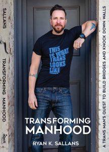 Transforming Manhood Ryan Sallans